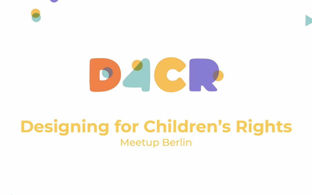 Designing for Children's Rights Meetup #2